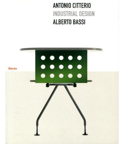 Alberto bassi il design globale di antonio citterio for Antonio citterio architetto